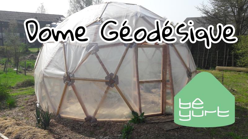 Dome géodésique – une serre à vivre ! (video)